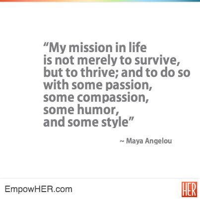 maya angelou my mission