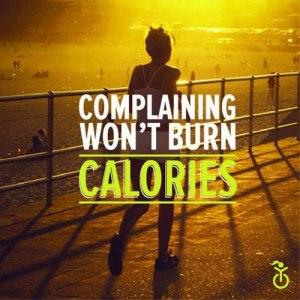 complaining-wont-burn-calories